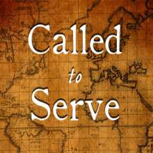 We are called to serve!