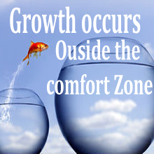 Growth comes outside the comfort zone