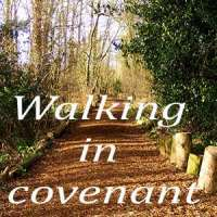 Walking in covenant