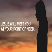 Jesus meets you at your point of need