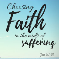 Choosing faith in the midst of suffering
